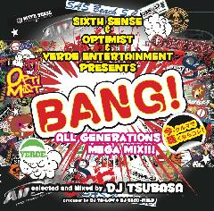 BANG!ALL GENERATIONS MEGA MIX!!! DJ TSUBASA