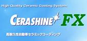 Cerashine FX