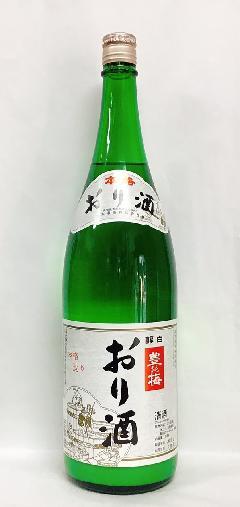 豊能梅 おり酒 1800m