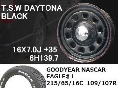 T.S.W DAYTONA[BLACK]16inch+GOODYEAR NASCAR ホワイトレター 215/65/16C 109/107R【6H139.7】