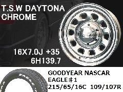 T.S.W DAYTONA [CHROME]16inch+GOODYEAR NASCAR ホワイトレター 215/65/16C 109/107R 【6H139.7】