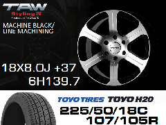 T.A.W Styling4 18X8.0J +37 MACHINE BLACK/LINE MACHINING+TOYO H20 225/50/18C 107/105R  ホイール&タイヤ4本セット