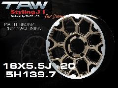 T.A.W Styling J-�T 16X5.5J +20 MATTE BRONZE/RIM MACHINING ホイール4本セット