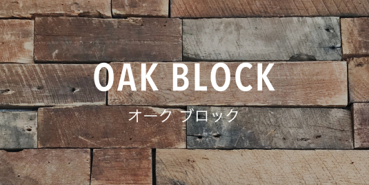 OAK BLOCKS